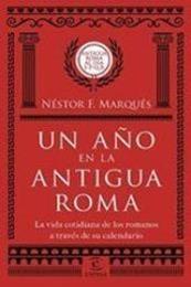 descargar epub Un año en la Antigua Roma – Autor Néstor F. Marqués gratis