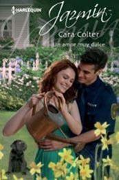 descargar epub Un amor muy dulce – Autor Cara Colter