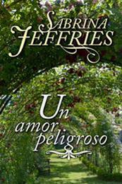 descargar epub Un amor peligroso – Autor Sabrina Jeffries