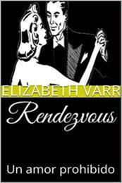 descargar epub Un amor prohibido – Autor Elizabeth Varr