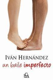 descargar epub Un baile imperfecto – Autor Iván Hernández