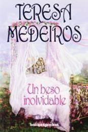 descargar epub Un beso inolvidable – Autor Teresa Medeiros