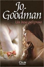 descargar epub Un beso peligroso – Autor Jo Goodman