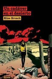 descargar epub Un cadáver en el desierto – Autor Elise Broach