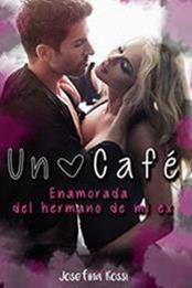 descargar epub Un café – Autor Josefina Rossi