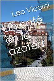 descargar epub Un café en la azotea – Autor Leo Viciani gratis