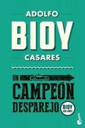 descargar epub Un campeón desparejo – Autor Adolfo Bioy Casares