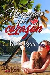 descargar epub Un capricho del corazón – Autor Kate Ross gratis