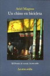 descargar epub Un chino en bicicleta – Autor Ariel Magnus
