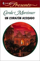 descargar epub Un corazón acosado – Autor Carole Mortimer