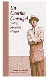 descargar epub Un cuartito conyugal y otras fantasías etílicas – Autor Arturo Lopez Portillo Contreras gratis