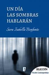 descargar epub Un día las sombras hablarán – Autor Sara Isabella Bonfanti