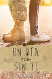 descargar epub Un día más sin ti – Autor Pat Casalà gratis