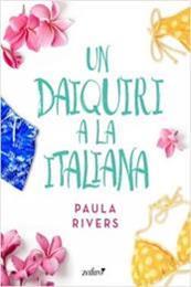 descargar epub Un daiquiri a la italiana – Autor Paula Rivers