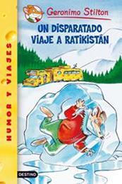 descargar epub Un disparatado viaje a Ratikistán – Autor Gerónimo Stilton gratis