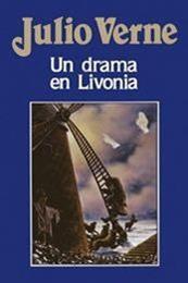 descargar epub Un drama en Livonia – Autor Julio Verne