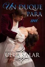 descargar epub Un duque para mí – Autor Olga Salar