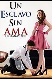 descargar epub Un esclavo sin ama – Autor Astacio Tejeda;Juan Esteban