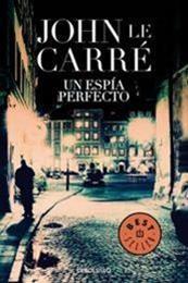 descargar epub Un espia perfecto – Autor John Le Carré