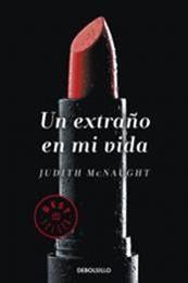 descargar epub Un extraño en mi vida – Autor Judith McNaught
