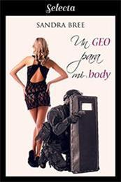 descargar epub Un geo para mi body – Autor Sandra Bree gratis