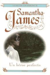 descargar epub Un héroe perfecto – Autor Samantha James