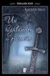 descargar epub Un highlander de ensueño – Autor Kathia Iblis