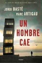 descargar epub Un hombre cae – Autor Jordi Basté;Marc Artigau