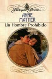descargar epub Un hombre prohibido – Autor Anne Mather