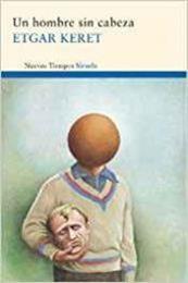 descargar epub Un hombre sin cabeza: Y otros relatos – Autor Etgar Keret