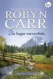 descargar epub Un lugar escondido – Autor Robyn Carr gratis
