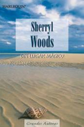 descargar epub Un lugar mágico – Autor Sherryl Woods