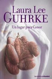 descargar epub Un lugar para Conor – Autor Laura Lee Guhrke
