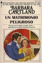 descargar epub Un matrimonio peligroso – Autor Barbara Cartland gratis