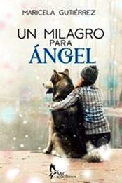 descargar epub Un milagro para Ángel – Autor Maricela Gutiérrez