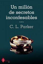 descargar epub Un millón de secretos inconfesables – Autor C. L. Parker