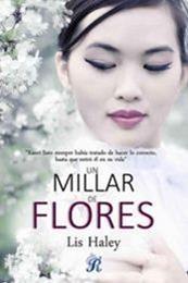 descargar epub Un millar de flores – Autor Lis Haley