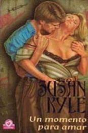 descargar epub Un momento para amar – Autor Susan Kyle