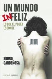 descargar epub Un mundo (in)feliz – Autor Bruno Cardeñosa