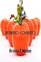 descargar epub Un nuevo comienzo – Autor Krista E. Mollet
