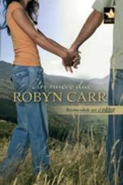 descargar epub Un nuevo día – Autor Robyn Carr gratis