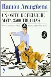 descargar epub Un osito de peluche mata 2500 truchas – Autor Ramón Arangüena