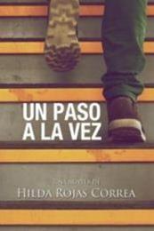 descargar epub Un paso a la vez – Autor Hilda Rojas Correa