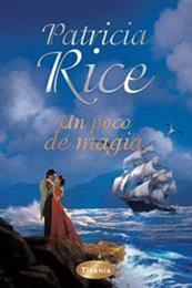 descargar epub Un poco de magia – Autor Patricia Rice