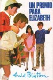 descargar epub Un premio para Elizabeth – Autor Enid Blyton