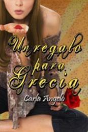 descargar epub Un regalo para Grecia – Autor Carla Angelo P.