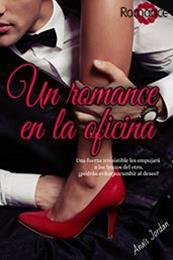 descargar epub Un romance en la oficina – Autor Anaïs Jordan