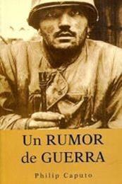 descargar epub Un rumor de guerra – Autor Philip Caputo