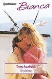descargar epub Un sólo beso – Autor Teresa Southwick gratis