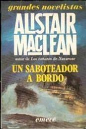 descargar epub Un saboteador a bordo – Autor Alistair MacLean